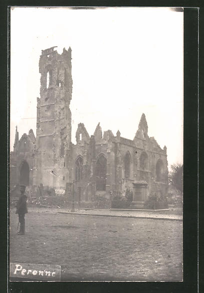 AK Peronne, Ruine der im Krieg zerstörten Kirche