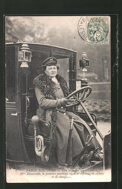 AK Paris Nouveau, Les Femmes Chauffeur, Mme Decourelle, la premiere chauffeuse, Emanzipation