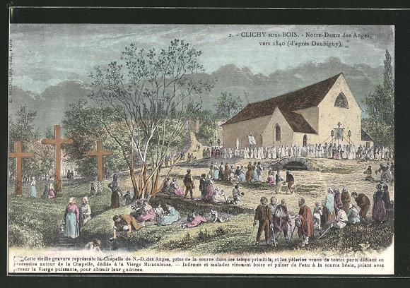 Künstler-AK Clichy-sous-Bois, Notre-Dame des Anges vers 1840
