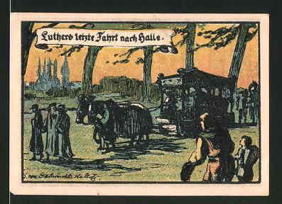 Notgeld Halle an der Saale 1921, 50 Pfennig, Marktplatz und Burg Giebichenstein, Luthers letzte Fahrt nach Halle
