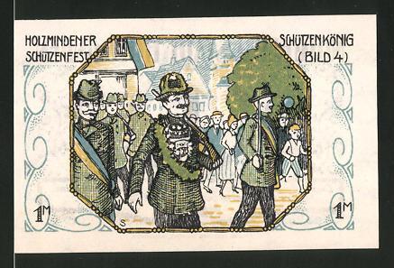 Notgeld Holzminden 1922, 1 Mark, Stadtwappen, Holzmindener Schützenfest: Schützenkönig