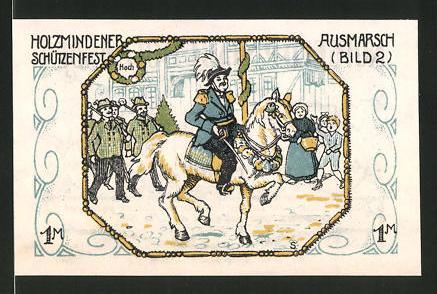 Notgeld Holzminden 1922, 1 Mark, Stadtwappen, Holzmindener Schützenfest: Ausmarsch