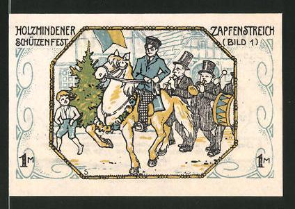 Notgeld Holzminden 1922, 1 Mark, Stadtwappen, Holzmindener Schützenfest: Zapfenstreich