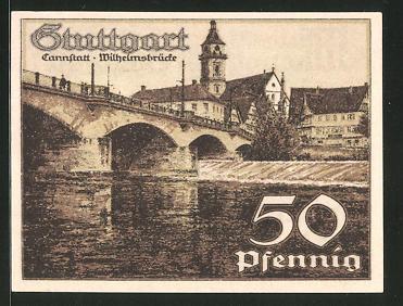 Notgeld Stuttgart 1921, 50 Pfennig, Stadtwappen, Wilhelmsbrücke in Cannstatt