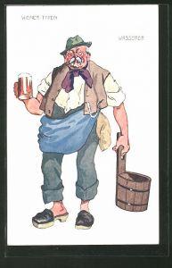 Künstler-AK Alter Wiener Wasserer mit Bierglas