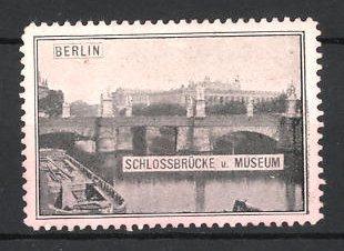 Reklamemarke Berlin, Schlossbrücke und Museum