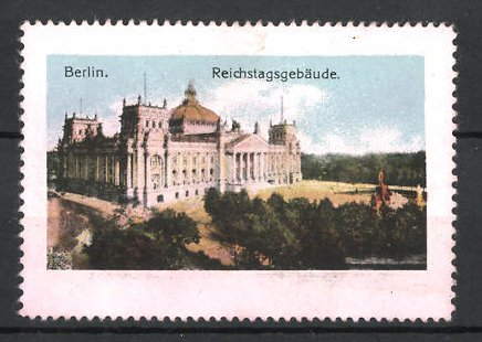 Reklamemarke Berlin, Blick auf das Reichstagsgebäude