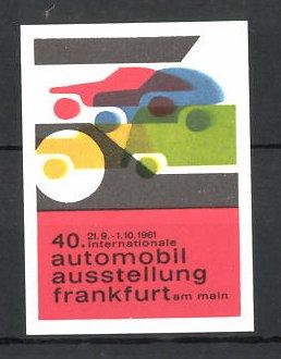 Reklamemarke Frankfurt/ Main, 40. Internationale Automobilausstellung 1961, Messelogo