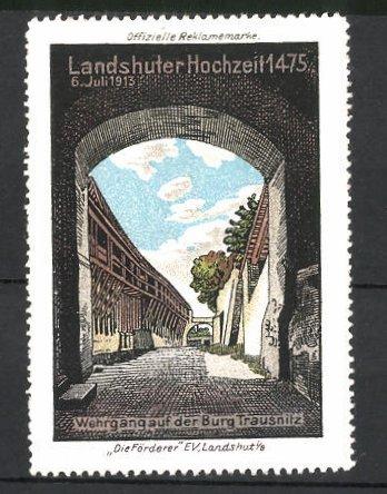 Reklamemarke Landshuter Hochzeit, Festspiele 1913, Wehrgang auf der Burg Trausnitz