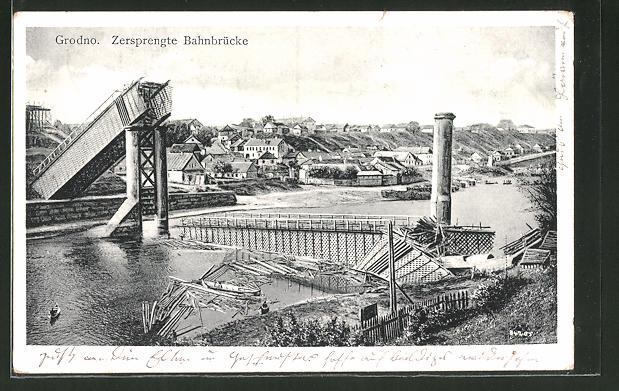 AK Grodno, Zersprengte Bahnbrücke