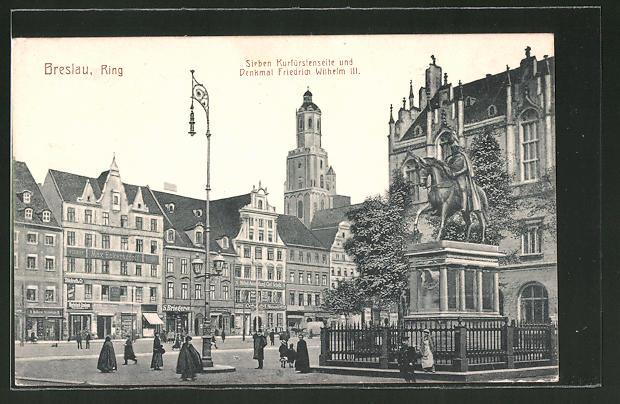 https://img.oldthing.net/7580/29081731/0/n/7662893/AK-Breslau-Ring-mir-Siebenkurfuerstenseite-und-Denkmal-Friedrich-Wilhelm-III.jpg