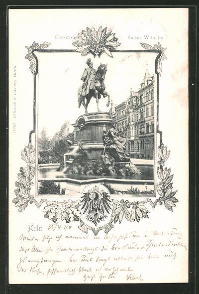 AK Köln-Neustadt, Denkmal Kaiser Wilhelm am Kaiser Wilhelm Ring