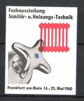 Reklamemarke Frankfurt/ Main, Fachausstellung f. Sanitär- und Heizungs-Technik 1960, Wasserhahn und Heizkörper