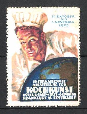 Reklamemarke Frankfurt/ Main, Internationale Ausstellung für Kochkunst, Hotel- und Gastwirtsgewerbe 1925, Koch