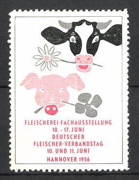 Reklamemarke Hannover, Fleischerei-Ausstellung und Deutscher Fleischer-Verbandstag 1956, Kuh und Schwein