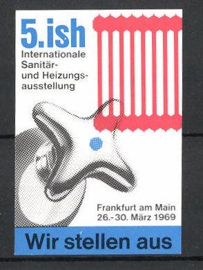 Reklamemarke Frankfurt/ Main, 5. Internationale Sanitär- und Heizungsausstellung