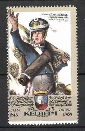 Reklamemarke Kelheim, 100 Jahrfeier der Befreiungskriege & 50 Jahrfeier der Befreiungshalle 1913, Soldat m. Marschgepäck