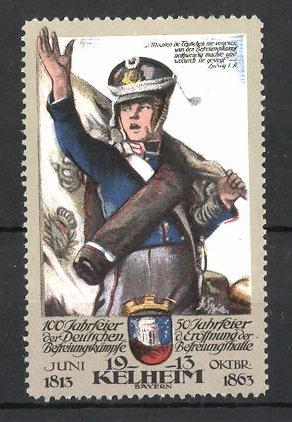 Reklamemarke Kelheim, 100 Jahrfeier der Befreiungskriege & 50 Jahrfeier der Befreiungshalle 1913, Soldat grüsst