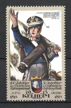 Reklamemarke Kelheim, 100 Jahrfeier der Befreiungskriege & 50 Jahrfeier der Befreiungshalle 1913, Fahnenträger grüsst