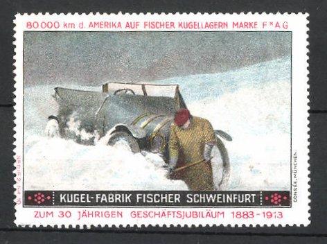 Reklamemarke Schweinfurt, Kugel-Fabrik Fischer, Fischer Auto USA 80,000 km Testfahrt, Auto im Schnee