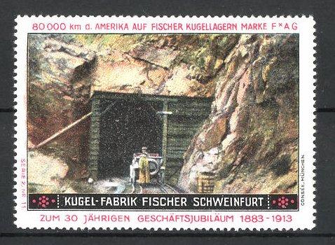 Reklamemarke Schweinfurt, Kugel-Fabrik Fischer, Fischer Auto USA 80,000 km Testfahrt, Auto vor Eisenbahntunnel