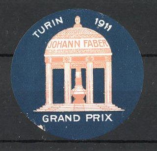 Reklamemarke Turin, Grand Prix 1911, Johann Faber Ausstellungs-Pavillon