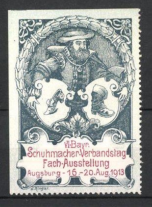 Reklamemarke Augsburg, VI. Bayr. Schuhmacher-Verbandstag Fachausstellung 1913, Schuhmacher