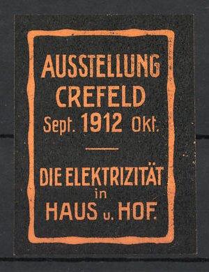 Reklamemarke Crefeld, Ausstellung F. Elektrizität In Haus Und Hof 1912 0