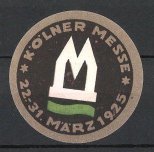 Reklamemarke Köln, Kölner Messe 1925, Messe-Logo