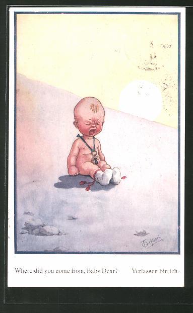 Künstler-AK T. Gilson: Verlassen bin ich, Schreiender Säugling, Scherz