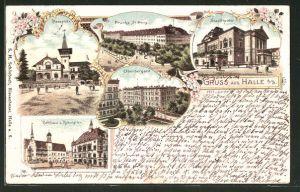 Lithographie Halle / Saale, Rathaus und Gasthof Rathskeller, Oberbergamt, Stadttheater