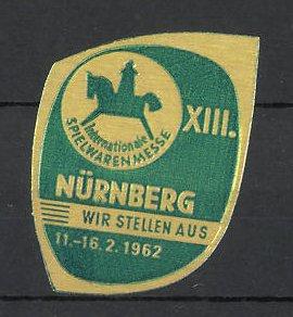 Präge-Reklamemarke Nürnberg, XIII. deutsche Spielwarenmesse 1962, Messelogo