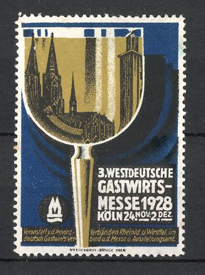 Reklamemarke Köln, 3. Westdeutsche Gastwirts-Messe 1928, Weinglas und Dom