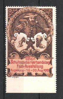 Reklamemarke Augsburg, VI. Bayrischer Schumacher-Verbandstag-Ausstellung 1913, Schuhmacher mit Wappen