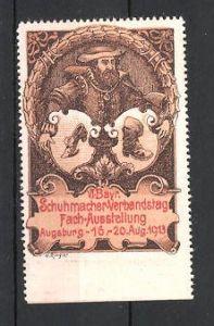 Reklamemarke Augsburg, VI. Bayrischer Schumacher-Verbandstag-Ausstellung 1913, Schuhmacher mit Wappen 0