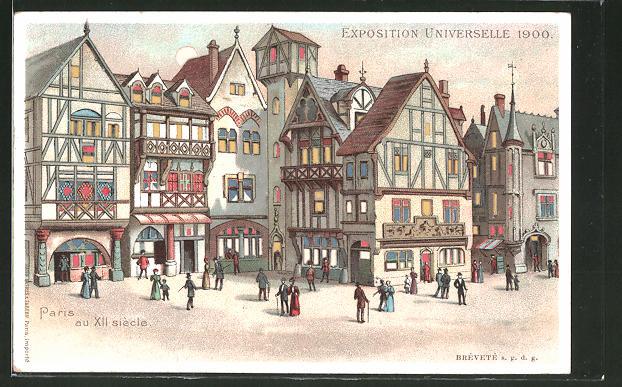 Lithographie Paris, Exposition universelle de 1900, Paris au XII. siécle