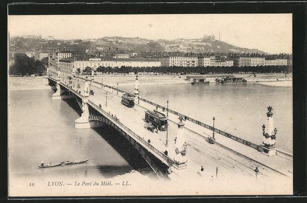 AK Lyon, Le Pont du Midi, Blick über die Brücke mit Strassenbahnen