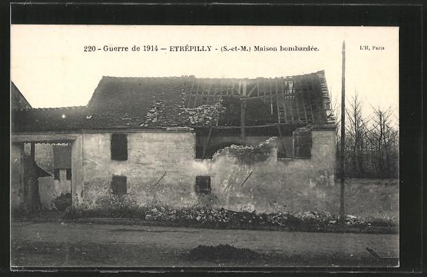 AK Etrépilly, Maison bombardée