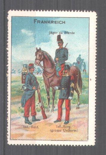 Reklamemarke Serie: Internationale Militär-Typen, Frankreich, Infanterist, Jäger und Infanterie-Sergeant