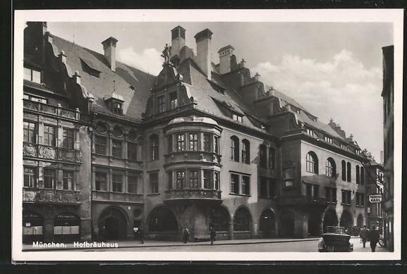 AK München, Aussenansicht vom Münchner Hofbräuhaus