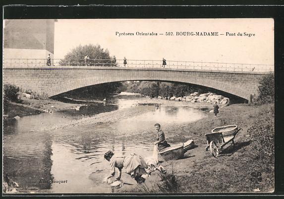 AK Bourg-Madame, Pont du Segre, Waschfrauen bei der Arbeit