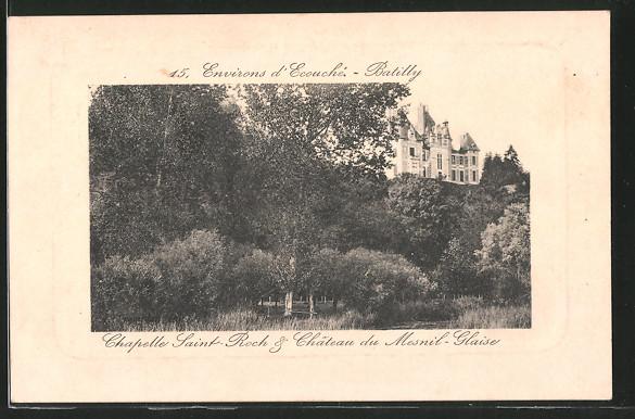 AK Batilly, la chapelle St-Roch et château du Mesnil-Glaise