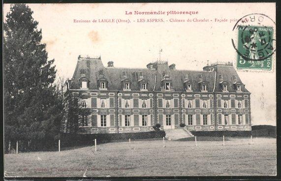 AK Les Aspres, château du Chatelet, facade principale