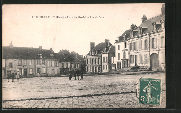 AK Le Merlerault, place du marché et rue de Sèes