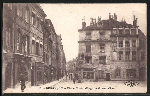 AK Besancon, place Victor-Hugo et grande-rue