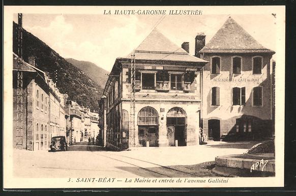 AK Saint-Béat, la mairie et entrée de l' avenue Galliéni