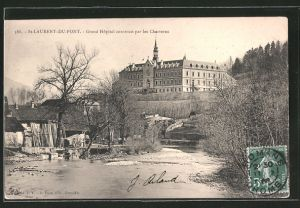 AK Saint-Laurent-du-Pont, grand hôpital construit par les Chartreux