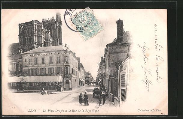AK Sens, la place Drapès et la Rue de la République