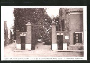 AK La Ville-du-Bois, entrée de l'institution de jeunes filles, pensionnat du Sacré-Coeur