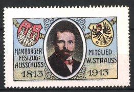 Reklamemarke Hamburg, Portrait W. Strauss, Mitglied Hamburger Festzug-Ausschuss 1813-1913, Wappen